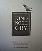 Kind noch cry by Het Ampzing Genootschap