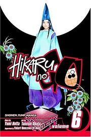 Hikaru No Go, Volume 6 – tekijä: Yumi…