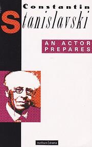 An Actor Prepares de Constantin Stanislavski