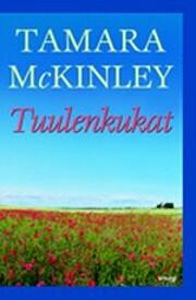 Tuulenkukat de Tamara McKinley