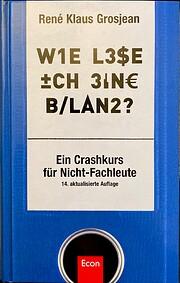 Wie lese ich eine Bilanz: Ein Crash-Kurs…
