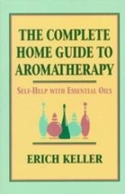 The complete home guide to aromatherapy af…
