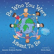 Be Who You Were Meant To Be (The Be Books)…