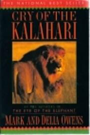Cry of the Kalahari af Mark Owens