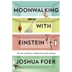 Moonwalking with Einstein: The Art and…