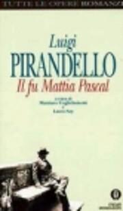 Il Fu Mattia Pascal (Oscar Tutte Le Opere Di…
