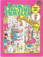 Where Are They? Look for Lisa: Time Traveler…