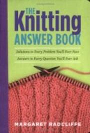 The Knitting Answer Book de Margaret…