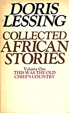 Collected African Stories, vol. 1: This Was…