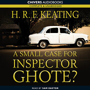A Small Case for Inspector Ghote?…