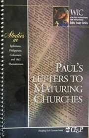 Paul's Letters to Maturing Churches (Studies…