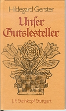 Unser Gutslesteller by Hildegard Gerster