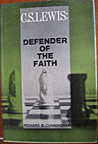 C. S. Lewis, defender of the faith by…