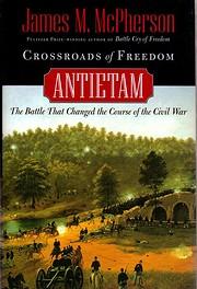 Crossroads of Freedom: Antietam (Pivotal…