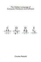 Code: The Hidden Language of Computer…