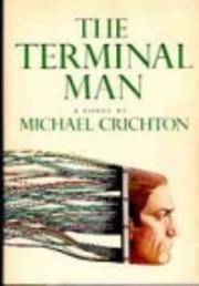 The Terminal Man af Michael Crichton