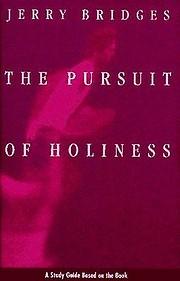 The Pursuit of Holiness af Jerry Bridges