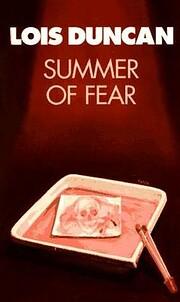 Summer of Fear di Lois Duncan