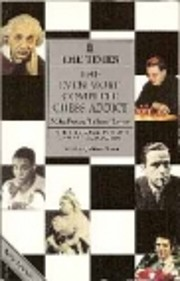The Even More Complete Chess Addict by Mike…