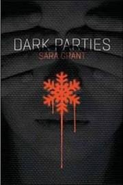 Dark Parties – tekijä: Sara Grant