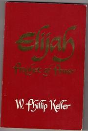Elijah, Prophet of Power – tekijä: W.…