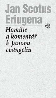 Homilie a Komentář k Janovu evangeliu af…