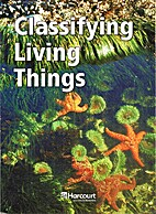 Classifying Living Things by Harcourt School…