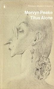 Titus Alone por Mervyn Peake