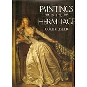 Paintings in the Hermitage av Colin Eisler