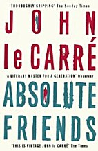 Absolute Friends by John Le Carré