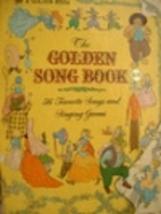The Golden Song Book 56 favorite songs and…