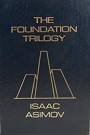 The Foundation Trilogy af Isaac Asimov