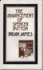 The Advancement of Spencer Button by Brian…