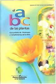 El ABC de las plantas : guía práctica de…