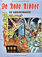 De koningmaker by Willy Vandersteen