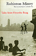 Tales from Firozsha Baag by Rohinton Mistry