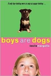 Boys are Dogs af Leslie Margolis