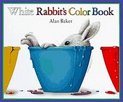 White Rabbit's Color Book de Alan Baker