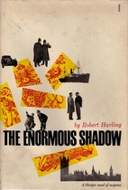 The Enormous Shadow by Robert Harling