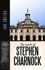 The Works of Stephen Charnock Volume I de…