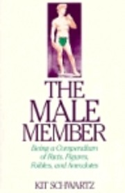 The Male Member: Being a Compendium of…