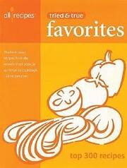 Tried and True Favorites de All Recipes