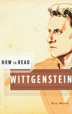 How to Read Wittgenstein by Ray Monk
