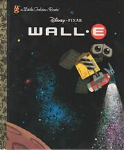 Wall-E (A Little Golden Book) de Vick-E