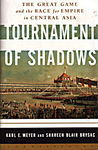 Tournament of Shadows: The Great Game and…
