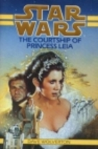 The Courtship of Princess Leia by Dave…