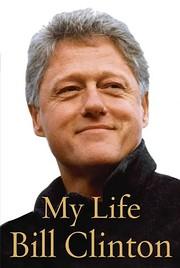 My Life por Bill Clinton