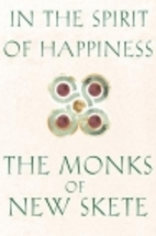 In the Spirit of Happiness by The Monks of…