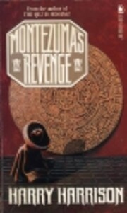 Montezuma's Revenge de Harry Harrison