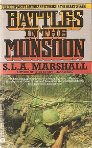 Battles in the Monsoon di S. L. A. Marshall